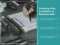 Checking Prior Conditions Of Business Plan Ppt PowerPoint Presentation Visual Aids Outline