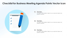 Checklist For Business Meeting Agenda Points Vector Icon Ppt Professional Introduction PDF