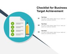 Checklist For Business Target Achievement Ppt PowerPoint Presentation Tips PDF