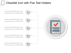 Checklist Icon With Five Text Holders Ppt PowerPoint Presentation Infographic Template Deck PDF