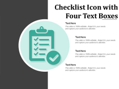 Checklist Icon With Four Text Boxes Ppt PowerPoint Presentation Show Model