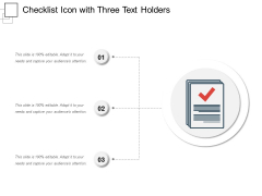 Checklist Icon With Three Text Holders Ppt PowerPoint Presentation Ideas Grid PDF
