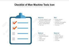 Checklist Of Man Machine Tools Icon Ppt PowerPoint Presentation Gallery Show PDF