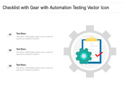 Checklist With Gear With Automation Testing Vector Icon Ppt PowerPoint Presentation Gallery Rules PDF