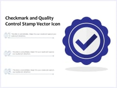 Checkmark And Quality Control Stamp Vector Icon Ppt PowerPoint Presentation File Designs PDF
