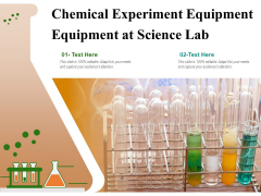 Chemical Experiment Equipment Equipment At Science Lab Ppt PowerPoint Presentation Portfolio Background Image PDF