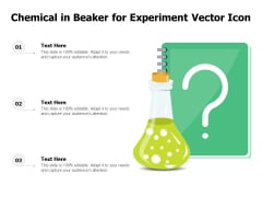 Chemical In Beaker For Experiment Vector Icon Ppt PowerPoint Presentation File Examples PDF