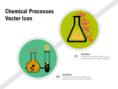 Chemical Processes Vector Icon Ppt PowerPoint Presentation File Clipart PDF