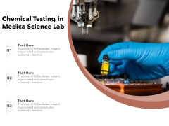 Chemical Testing In Medica Science Lab Ppt PowerPoint Presentation Professional Pictures PDF