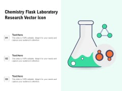 Chemistry Flask Laboratory Research Vector Icon Ppt PowerPoint Presentation File Design Ideas PDF