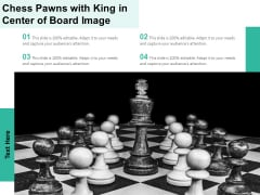 Chess Pawns With King In Center Of Board Image Ppt PowerPoint Presentation Gallery Graphics PDF
