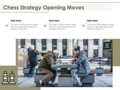 Chess Strategy Opening Moves Ppt PowerPoint Presentation Gallery Sample PDF