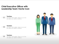 Chief Executive Officer With Leadership Team Vector Icon Ppt PowerPoint Presentation Icon Graphics PDF