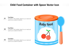 Child Food Container With Spoon Vector Icon Ppt PowerPoint Presentation File Diagrams PDF