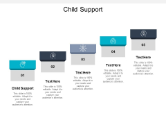Child Support Ppt PowerPoint Presentation Ideas Images Cpb