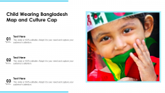 Child Wearing Bangladesh Map And Culture Cap Ppt PowerPoint Presentation Icon Files PDF
