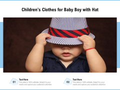 Childrens Clothes For Baby Boy With Hat Ppt PowerPoint Presentation Ideas Introduction PDF