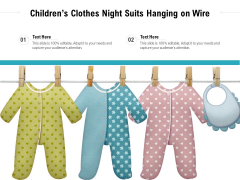 Childrens Clothes Night Suits Hanging On Wire Ppt PowerPoint Presentation Model Example PDF