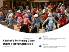 Childrens Performing Dance During Festival Celebration Ppt PowerPoint Presentation Portfolio Show PDF