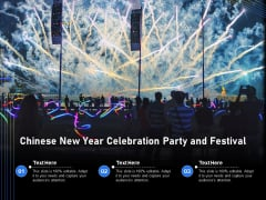Chinese New Year Celebration Party And Festival Ppt PowerPoint Presentation Gallery Template PDF