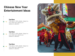 Chinese New Year Entertainment Ideas Ppt PowerPoint Presentation Gallery Example File PDF