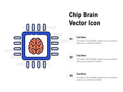 Chip Brain Vector Icon Ppt PowerPoint Presentation Show Rules