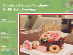 Chocolate Cake And Doughnuts For Birthday Greetings Ppt PowerPoint Presentation Styles Graphics Download PDF