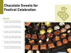 Chocolate Sweets For Festival Celebration Ppt PowerPoint Presentation Professional Outfit PDF