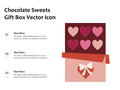 Chocolate Sweets Gift Box Vector Icon Ppt PowerPoint Presentation Gallery Layout Ideas PDF