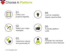 Choose A Platform Ppt PowerPoint Presentation Infographic Template Microsoft