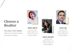 Choose A Realtor Ppt PowerPoint Presentation Inspiration