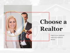 Choose A Realtor Ppt PowerPoint Presentation Model Graphics Example