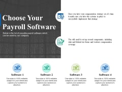 Choose Your Payroll Software Ppt PowerPoint Presentation Infographic Template Smartart