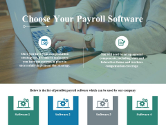 Choose Your Payroll Software Ppt PowerPoint Presentation Infographics Topics