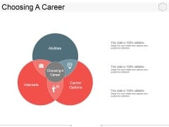 Choosing A Career Ppt PowerPoint Presentation Inspiration Design Templates