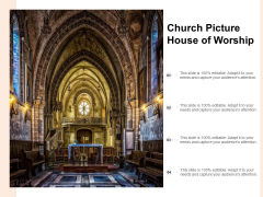 Church Picture House Of Worship Ppt PowerPoint Presentation Infographics Backgrounds