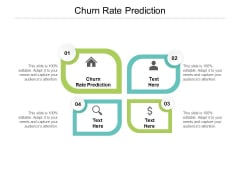 Churn Rate Prediction Ppt PowerPoint Presentation Ideas Infographics Cpb