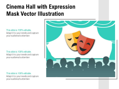Cinema Hall With Expression Mask Vector Illustration Ppt PowerPoint Presentation Icon Layouts PDF