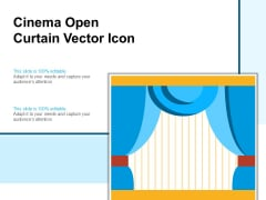 Cinema Open Curtain Vector Icon Ppt PowerPoint Presentation File Pictures PDF