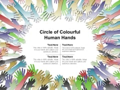 Circle Of Colourful Human Hands Ppt PowerPoint Presentation Infographics Elements