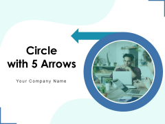 Circle With 5 Arrows Analysis Arrows Ppt PowerPoint Presentation Complete Deck