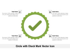 Circle With Check Mark Vector Icon Ppt PowerPoint Presentation Icon Maker PDF