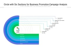 Circle With Six Sections For Business Promotion Campaign Analysis Ppt PowerPoint Presentation Gallery Picture PDF