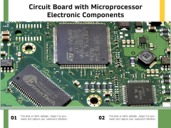 Circuit Board With Microprocessor Electronic Components Ppt PowerPoint Presentation Outline Files PDF