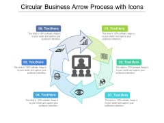 Circular Business Arrow Process With Icons Ppt PowerPoint Presentation Icon Example PDF
