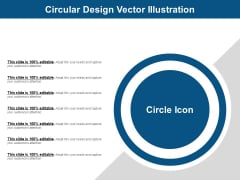 Circular Design Vector Illustration Ppt PowerPoint Presentation Gallery Background PDF