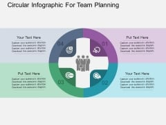 Circular Infographic For Team Planning Powerpoint Templates
