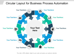 Circular Layout For Business Process Automation Ppt PowerPoint Presentation Icon File Formats PDF