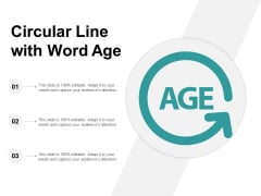 Circular Line With Word Age Ppt PowerPoint Presentation Styles Inspiration