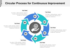 Circular Process For Continuous Improvement Ppt PowerPoint Presentation Gallery Graphics PDF